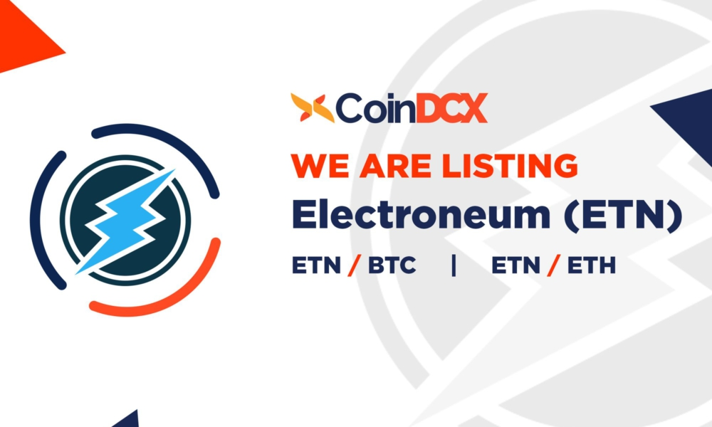 CoinDCX lists Electroneum (ETN)