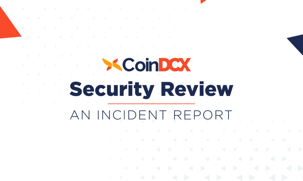 CoinDCX Security Review